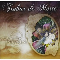 TROBAR DE MORTE - Fairydust  2CD