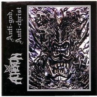 ACHERON - Anti-God, Anti-Christ CD