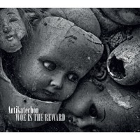 ANTIKATECHON - Woe Is The Reward Digipack CD