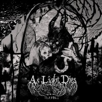 AS LIGHT DIES - TLA Vol.1  CD