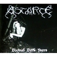 ASTARTE - Doomed Dark Years  Digipack CD