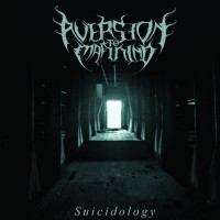 AVERSION TO MANKIND - Suicidology CD