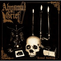 ABYSMAL GRIEF - Reveal Nothing CD