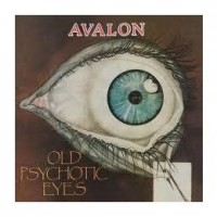AVALON - Old Psychotic Eyes  CD