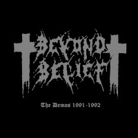 BEYOND BELIEF - The Demos 91-92 digipak CD