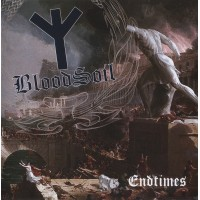 BLOODSOIL - Endtimes CD