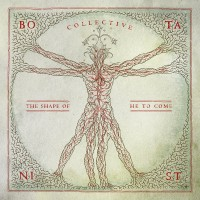 BOTANIST - Collective: The Shape of He to Come	Digipack CD