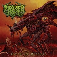 BROKEN HOPE - Omen Of Diseased CD