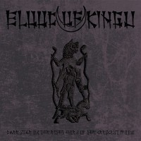 BLOOD OF KINGU - Dark Star On The Right Horn Of The Crescent Moon Digipak CD