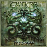 CANKER - Physical 2CD