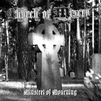 CHURCH OF MISERY - Minstrel Of Mourning  CD
