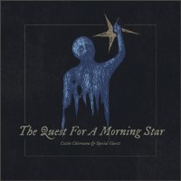 COSTIN CHIOREANU & SPECIAL GUESTS - The Quest For A Morning Star Avantgarde A5 Digipak CD