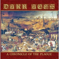 DARK AGES - A Chronicle of the Plague