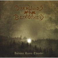 DARKWOODS MY BETROTHED - Autumn Roars Thunder CD
