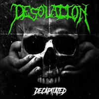 DESOLATION - Decapitated CD
