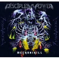 DISCIPLES OF POWER - Mechanikill Digipak CD
