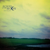 ECHOES OF THE MOON - Entropy Digipak CD