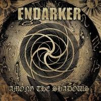 ENDARKER - Among The Shadows CD