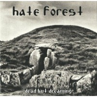HATE FOREST - Dead But Dreaming  CD