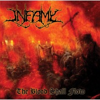 INFAMY - The Blood Shall Flow CD