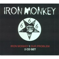 IRON MONKEY - Iron Monkey / Our Problem 2CD