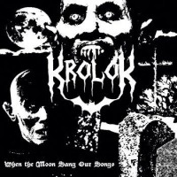 KROLOK - When The Moon Sang Our Songs  Digipack CD