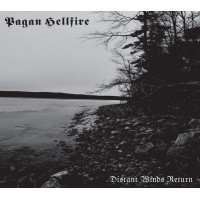 PAGAN HELLFIRE - Distant Winds Return  Digipack CD