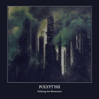 POLYPTYCH - Defying The Metastasis  Digipak CD