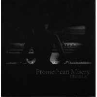 PROMETHEAN MISERY - Ghosts  CD