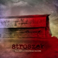 STROSZEK - Wild Years Of Remorse And Failures  2CD
