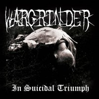 WARGRINDER - In Suicidal Triumph CD