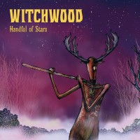 WITCHWOOD - Handful Of Stars CD