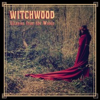 WITCHWOOD - Litanies From The Wood CD