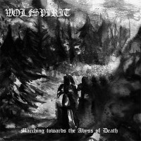 WOLFSPIRIT - Marching towards the Abyss of Death MCD
