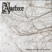 AUSTERE - Withering Illusions And Desoaltion CD