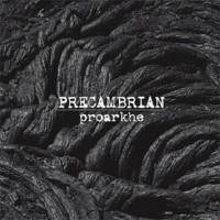 """PRECAMBRIAN - Proarkhe 7""""EP"""