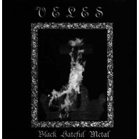 VELES - Black Hateful Metal LP